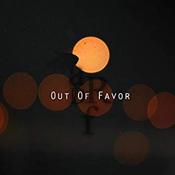 Out of Favor