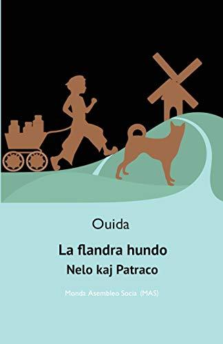 La flandra hundo: Nelo kaj Patraco (238) (Mas-Libro) (Esperanto Edition) (Paperback)