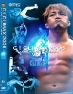 G1 CLIMAX 2006 vol.1 [DVD]