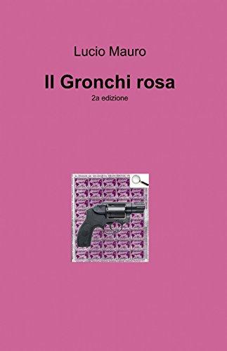Il Gronchi rosa