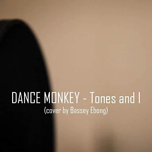 Dance Monkey (Tones and I)