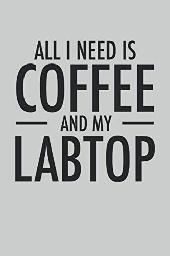 All I Need is Coffee and My Labtop: 2021 Planner for Entrepreneurs (Business Owner Book)