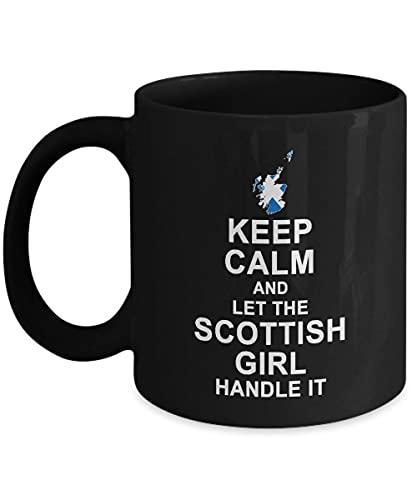 N\A Taza de café Escocesa - mantén la Calma y Deja Que la Chica Escocesa lo maneje Divertidas Tazas de cerámica - Regalo de cumpleaños Taza de té Negro