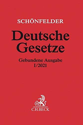 Deutsche Gesetze Gebundene Ausgabe I/2021: Rechtsstand: voraussichtlich Januar 2021: Rechtsstand: 1. Januar 2021 (Beck'sche Textausgaben)