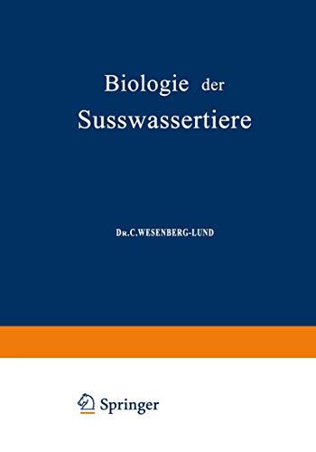 Biologie der Süsswassertiere: Wirbellose Tiere
