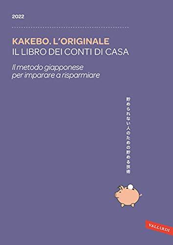 Kakebo. L'originale 2022. Il libro dei conti di casa