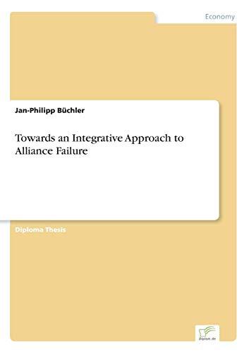 Towards an Integrative Approach to Alliance Failure: Eine f?hrungs- und personalpolitische Analyse
