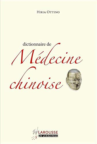 Dictionnaire de médecine chinoise