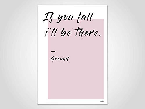 Ground — Poster, Bild, Kunstdruck, Skandinavisch, Typografie, Spruch, Sarkasmus, minimalistisch, Geschenk, Freundschaft, Handschrift, Rosa