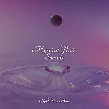 Mystical Rain Sounds