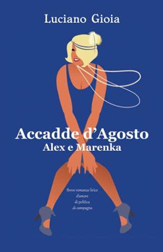 Accadde d'Agosto: Alex e Marenka