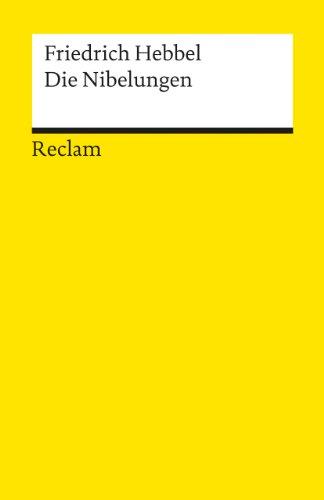 Die Nibelungen (Reclams Universal-Bibliothek)