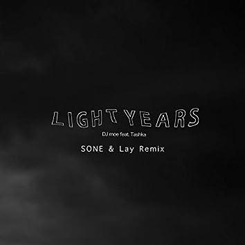 LIGHT YEARS (SONE & Lay Remix) [feat. Tashka]