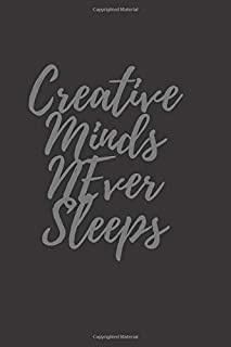 """The unique journal for """"A creative mind"""": The unique journal for A creative mind is 6*9 with 80 pages (Creative mind never..."""