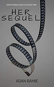 Her Sequel: A Sexy Sapphic Short Read by [Adan Ramie]