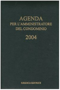 Agenda per l'amministratore del condominio 2004