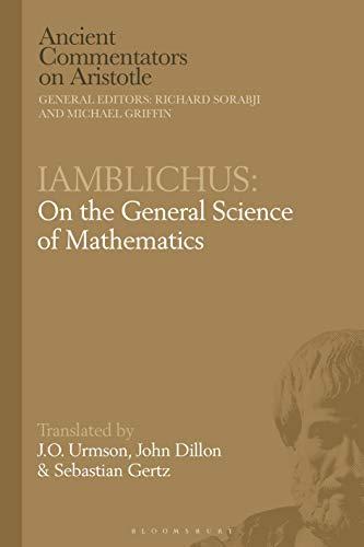 Iamblichus: On the General Science of Mathematics (Ancient Commentators on Aristotle)