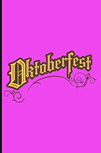 Oktoberfest Munich 2019: Oktoberfest Notebook Germany Gift Oktoberfest / Oktoberfest Composition Book Journal / Oktoberfest Diary / prepare your stay ... / Wiesn damen dekoration Volkfest Bavaria