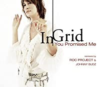 You Promised Me by In-Grid (2005-07-12)
