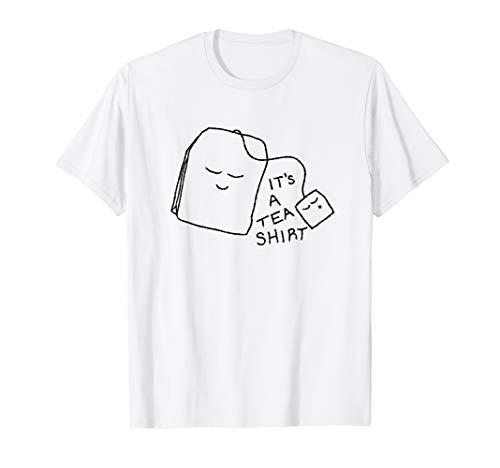 It's A Tea Shirt Pun Tea Lover Geschenke Funny Slogan Tee