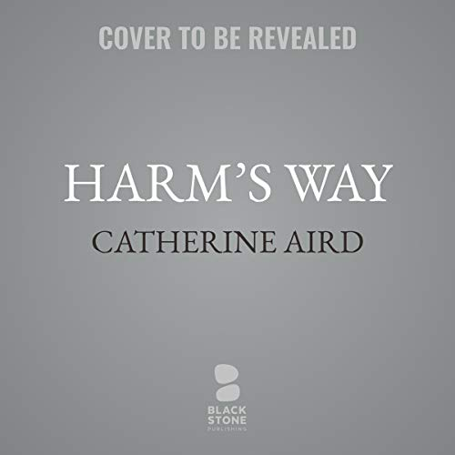 Harm's Way                   By:                                                                                                                                 Catherine Aird                           Length: 6 hrs and 30 mins     Not rated yet     Overall 0.0