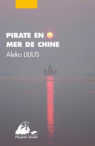 Pirate en mer de Chine (nouvelle édition)