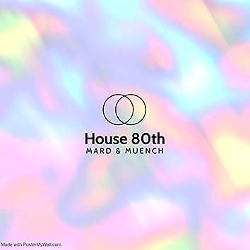 House 80th (Radio Edit)