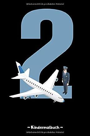 2 Kindermalbuch: Tolles Piloten Malbuch mit weißen Seiten für Kinder | Komplett frei bemalbar | 110 Seiten (Blanko) - 6x9