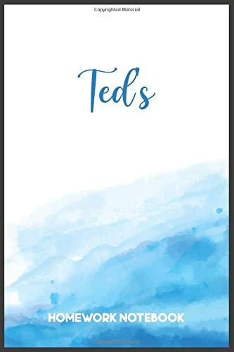 Ted's Homework Notebook: Ted's Personal Composition Notebook - Cute Wide Ruled Comp Books for Note Taking For Students, Back to School Supplies