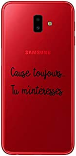 ZOKKO Case for Samsung J6 Plus 2018 Cause Toujours tu M'Innerresses – Soft Transparent Black Ink