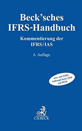 Beck'sches IFRS-Handbuch: Kommentierung der IFRS/IAS