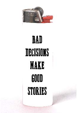 Bad Decisions Make Good Stories 2 Pack Vinyl Decal Wrap Skin Stickers by Moonlight Printing for Bic Lighters