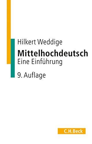 Mittelhochdeutsch: Eine Einführung: Eine Einfhrung