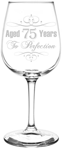 (75th) Aged To Perfection Wine Glass