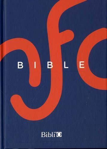 La Bible Nouvelle Français courant - Édition avec les livres deutérocanoniques
