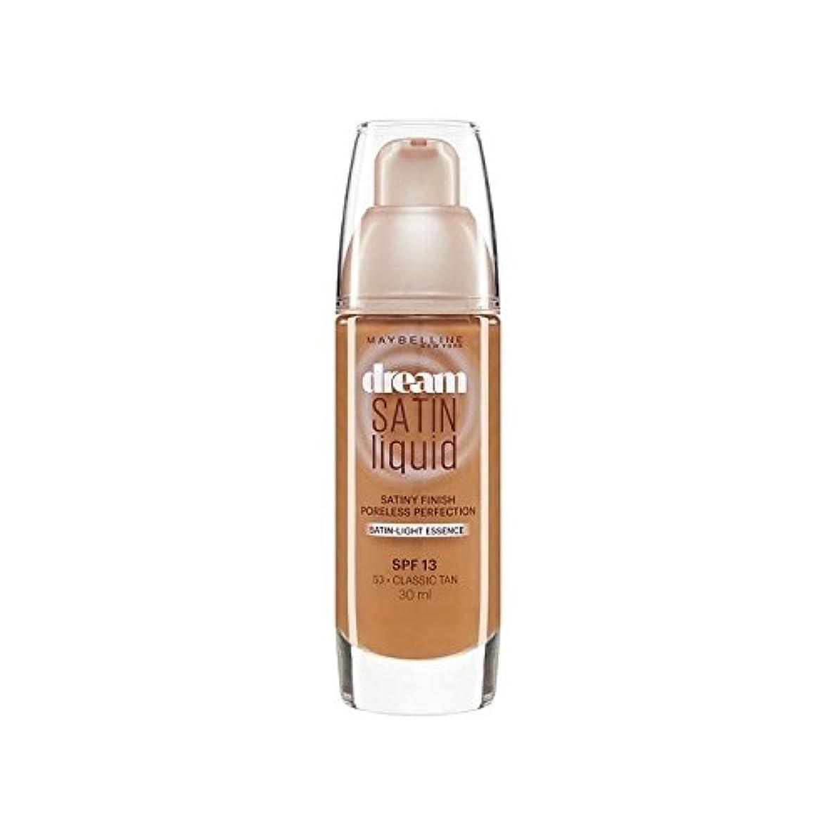 シンポジウム貫通火星Maybelline Dream Satin Liquid Foundation 53 Classic Tan 30ml (Pack of 6) - メイベリン夢サテンリキッドファンデーション53古典的な日焼け30ミリリットル x6 [並行輸入品]