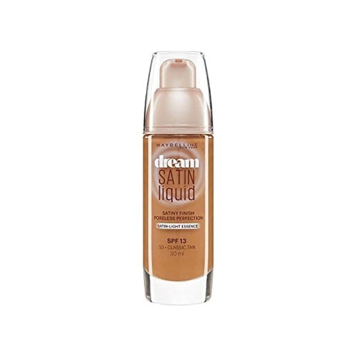 ビリーヤギつらい光メイベリン夢サテンリキッドファンデーション53古典的な日焼け30ミリリットル x4 - Maybelline Dream Satin Liquid Foundation 53 Classic Tan 30ml (Pack of 4) [並行輸入品]