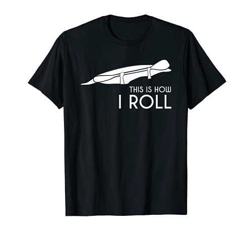 Kayak Kayaking TShirt Gift This is How I Roll Whitewater T-Shirt