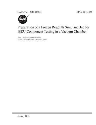 Preparation of a Frozen Regolith Simulant Bed for Isru Component Testing in a Vacuum Chamber