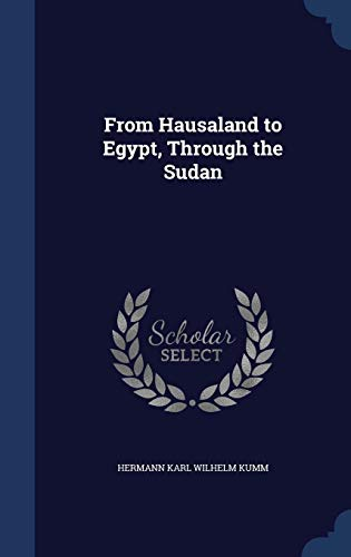 From Hausaland to Egypt, Through the Sudan