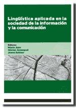 Lingüística aplicada en la sociedad de la información y la comunicación (Altres obres)