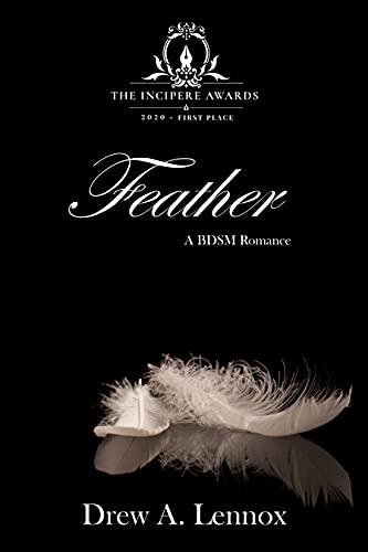 Feather: A BDSM Romance (Discovering BDSM Book 2)