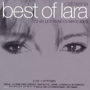 Best of Catherine Lara : Les Années magiques 72-96 [Import anglais]