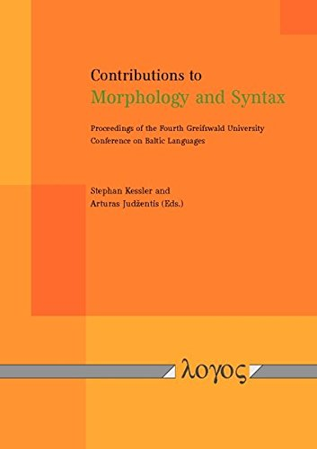 Compare Textbook Prices for Contributions to Morphology and Syntax: Proceedings of the Fourth Greifswald University Conference on Baltic Languages  ISBN 9783832537524 by Kessler, Stephan