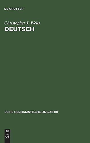 Deutsch: Eine Sprachgeschichte Bis 1945