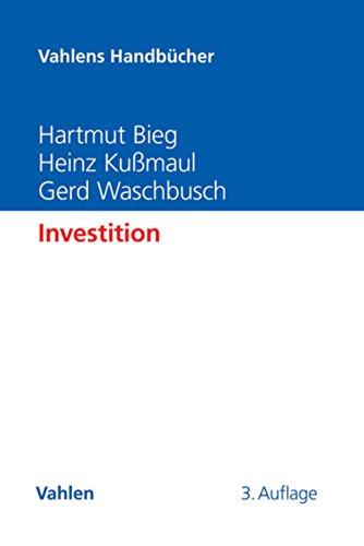 Investition (Vahlens Handbücher der Wirtschafts- und Sozialwissenschaften)