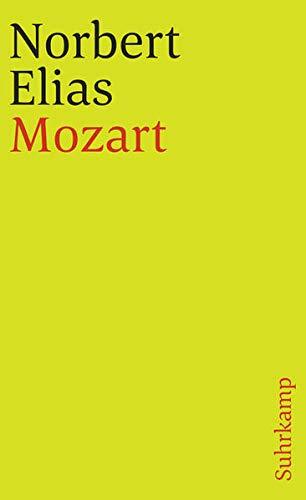 Mozart: Zur Soziologie eines Genies (suhrkamp taschenbuch)