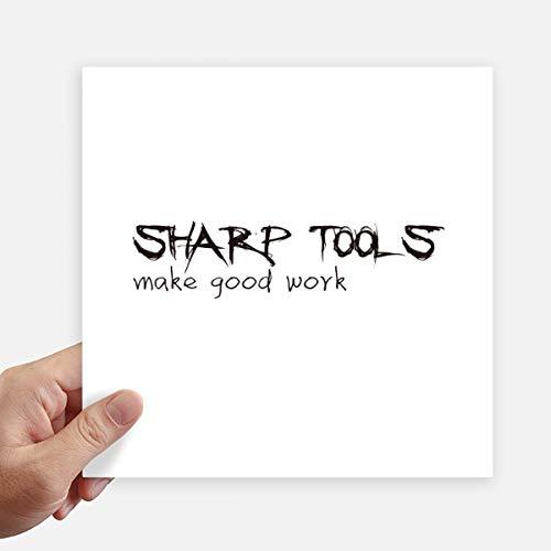 DIYthinker Quote Tools maken goed werk Vierkante Stickers 20Cm muur koffer Laptop Motobike Decal 4 Stks