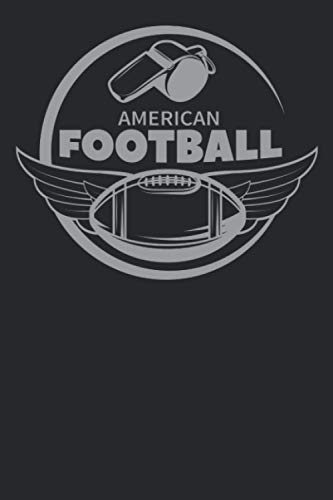 American Football: FAN of American Football notebook for boys,girls,moms, dads, kids, shcool notebook, college notebook, office notebook, ... notebook the way you want. Dairy, journal