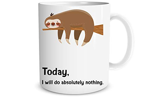 Today I Will Do Absolutely Nothing 11oz Coffee Mug With Sayings Sloth Lazy Funny Sarcastic Humor Desk Office Decor For Women Men Boss Employee, Friend